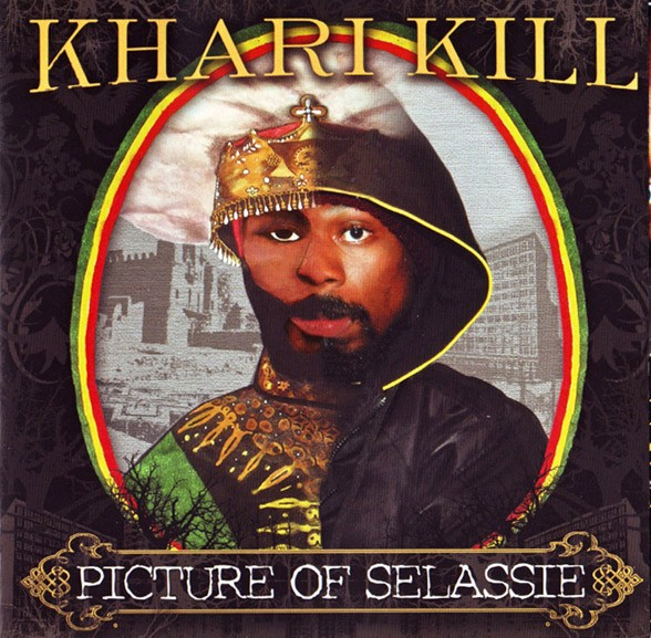 khari_kill-picture_of_selassie-2007-scan