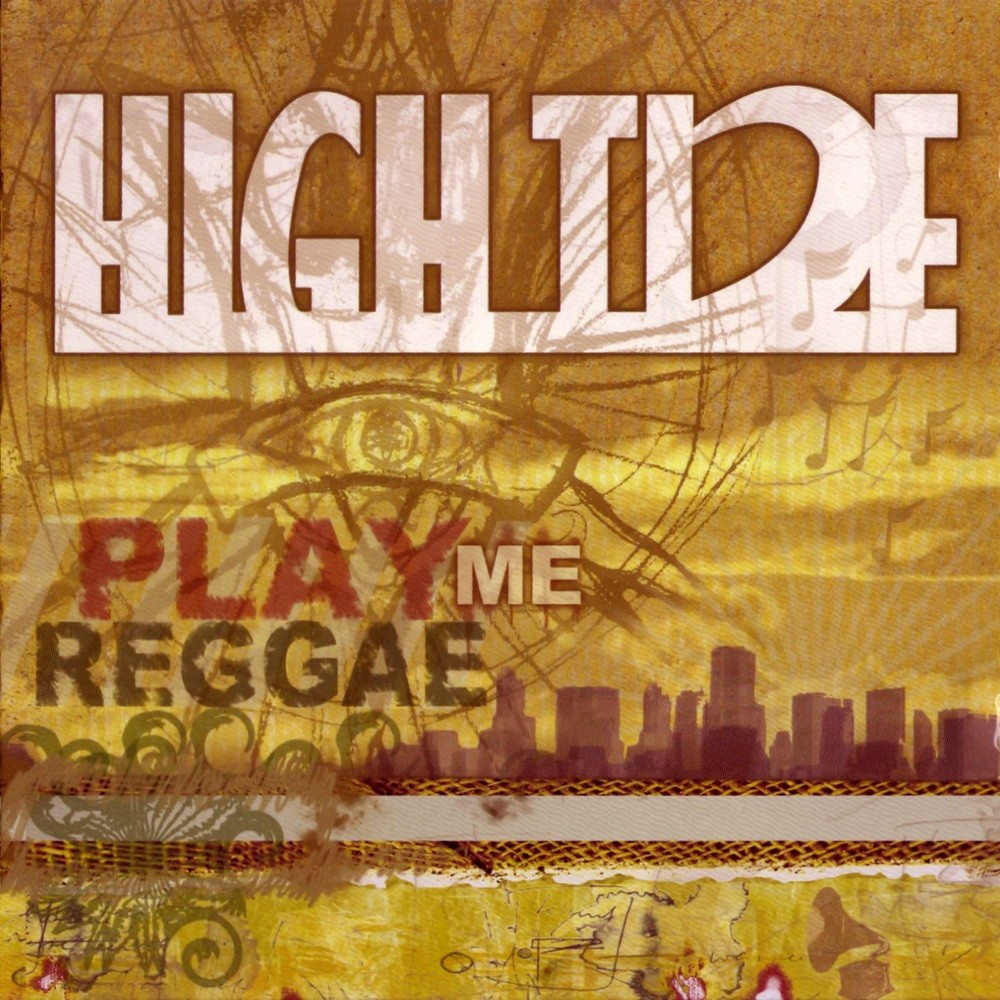 High-Tide-Play-Me-Reggae