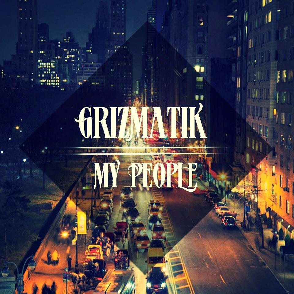 Grizmatik-My-People-artwork