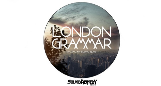 london-grammar-wasting-my-young-years-sound-remedy-remix