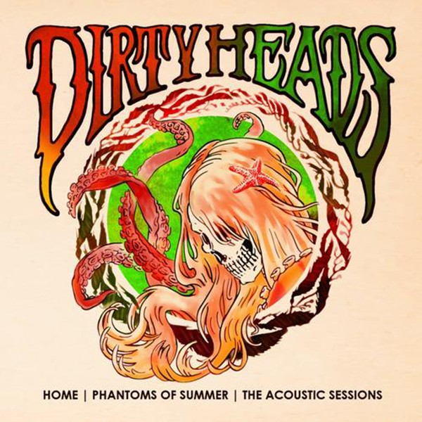 The+Dirty+Heads+Home++Phantoms+Of+Summer++The